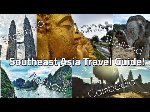 COMPLETE Southeast Asia Travel Guide!!