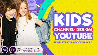 Kids YouTube Channel Design | After Effects Template