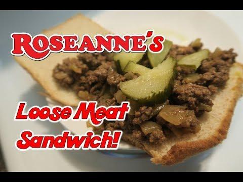 Roseanne's Loose Meat Sandwich!