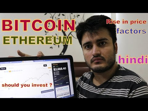 Understanding Bitcoin rise and fall ? Should you invest in Bitcoin or Ethereum ?