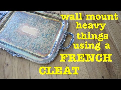 """How to hang heavy things on the wall ● USING """"FRENCH CLEAT"""" method"""