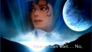 Michael Jackson - Heaven Can Wait- Lyrics