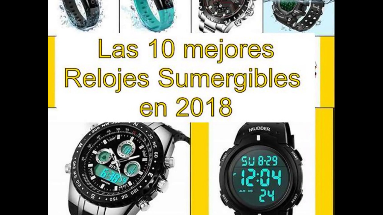 801b9fdb0113 Las 10 mejores Relojes Sumergibles en 2018 - YouTube
