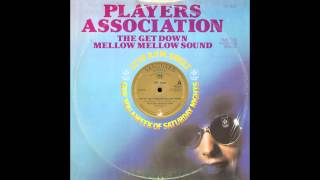 The Players Association - The Get Down Mellow Sound