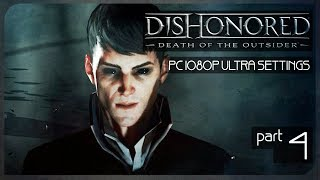 Стимпанковый Хитман ● Злой Dishonored: Death of the Outsider #4