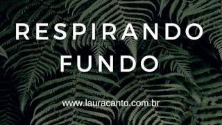Respirando Fundo - Parte I