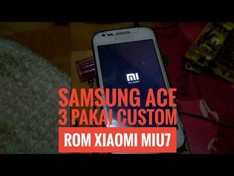 SAMSUNG ACE 3 PAKAI CUSTOM ROM XIAOMI MIU7