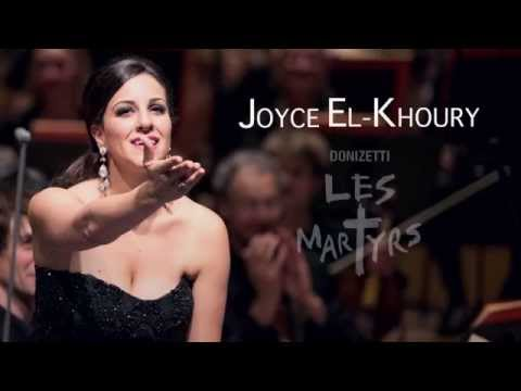 Joyce El-Khoury: Becoming Pauline in Donizetti's Les Martyrs