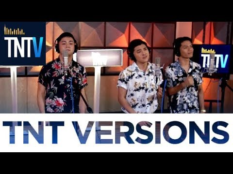 TNT Versions: Cove - Ikaw Na Nga