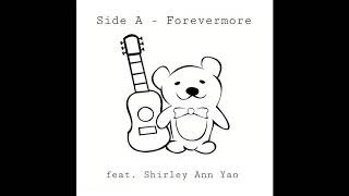 Side A - Forevermore feat. Shirley Ann Yao (Cover)