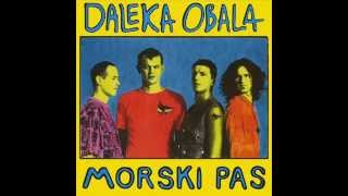 NEMA TE - DALEKA OBALA (1994)