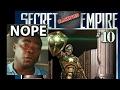Why I Refuse To Review SJW Marvel's SECRET EMPIRE