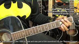 Seal KISS FROM A ROSE Guitar Strumming COVER Batman Forever EricBlackmonMusicHD