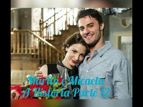 Martin e Micaela A História Parte 12