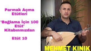 Mehmet KINIK - Uzun Sap Bağlama 4 Parmak Egzersizleri (Etüt 10)