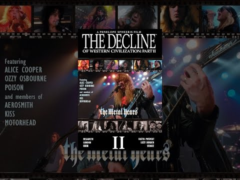 The Decline of Western Civilization Part II  The Metal Years