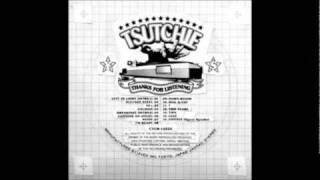 Tsutchie - THANKS FOR LISTENING Tracklist 1. LEFT TO LIGHT(INTRO1) 2. SLUCKEE STEEL(featuring 石井マサユキ(TICA)) 3. 40's(featuring SDP+ロボ宙) 4.