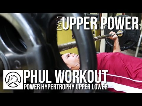 PHUL WORKOUT: Upper Power | Pola Latihan Fitness Paling Efektif