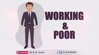 Working & Poor - Dr. K. N. Jacob