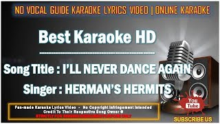 Herman's Hermits - I'll Never Dance Again | Karaoke | Minus One | No Vocal | Lyrics Video HD