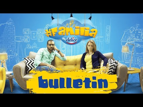 #Familia by Délice EP5: Bulletin