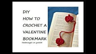 DIY, HOW TO CROCHET A VALENTINE BOOKMARK  for teacher or classmates