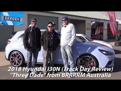 2018 Hyundai i30 N Performance 3 Dads Track Day Review BRRRRM Australia