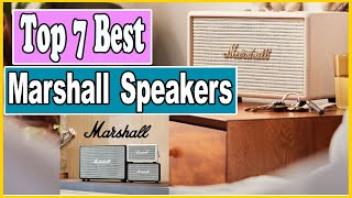 ✅ Top 7 Best Marshall Speaker …