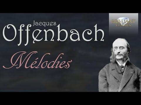 Offenbach Mélodies Youtube