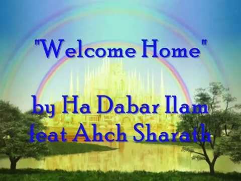 ~WELCOME HOME~ by Ha Dabar Ilam (Saipar & Ahmawan) feat ...
