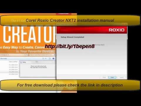 Corel Roxio Creator NXT 2 Free Download Full Version