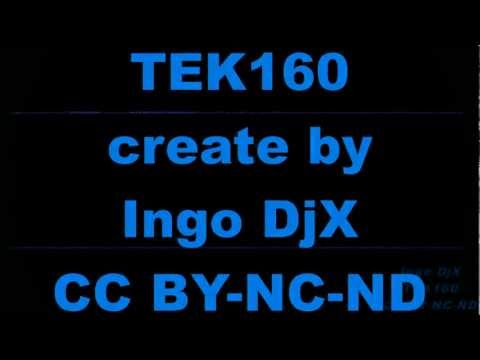 Tek160 created by Ingo DjX  license CC BY-NC-SA