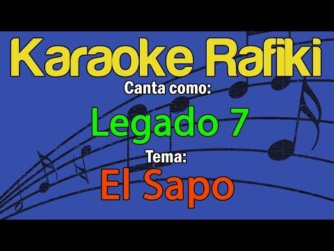 Legado 7 - El Sapo Karaoke Demo