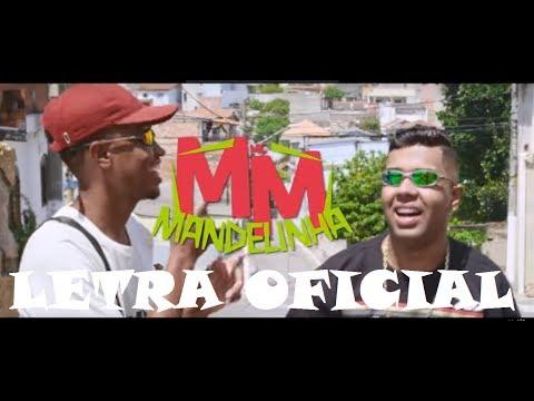 MC MM - Mandelinha (LETRA OFICIAL)