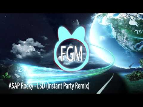A$AP Rocky - LSD (Instant Party! Remix) ►Chill Trap◄ + Lyrics  [FREE DOWNLOAD]
