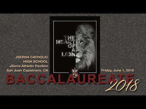 2018 JSerra Catholic High School Baccalaureate Mass (Final)