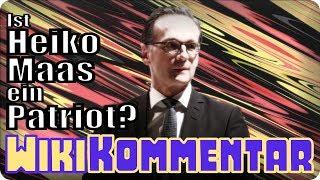 Ist Heiko Maas ein Patriot? - mein WikiKommentar #73