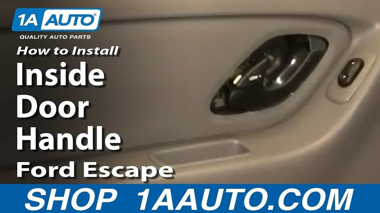 How To Install Replace Rear Inside Door Handle Ford Escape Mercury ...