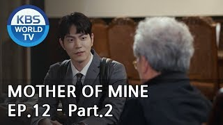 Mother of Mine   세상에서 제일 예쁜 내 딸 EP.12 - Part.2 [ENG, CHN, IND]