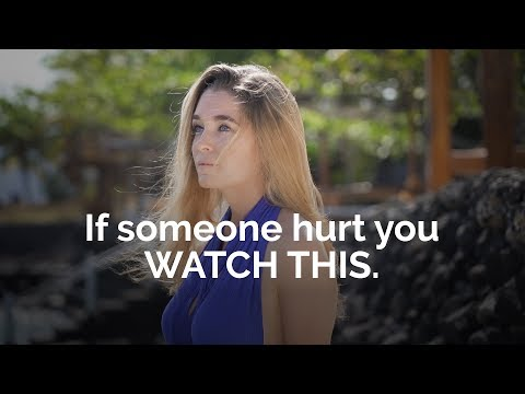 if-someone-hurt-you-watch-this