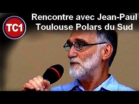 Rencontre avec Jean-Paul président du Toulouse polars du sud