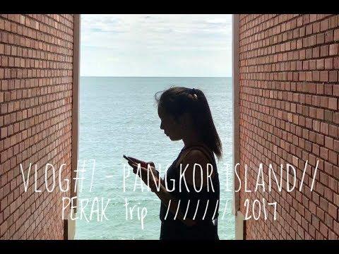VLOG#7 - PANGKOR ISLAND//PERAK trip /////// 2017