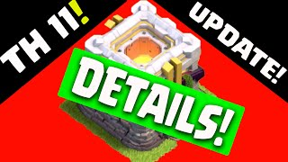 Clash of Clans UPDATE ♦ Town Hall 11 Update First DETAILS! ♦ HUGE CHANGES To Clash of Clans ♦