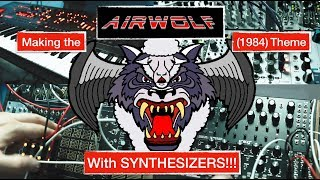 Making the AIRWOLF (1984) Theme with Synths!