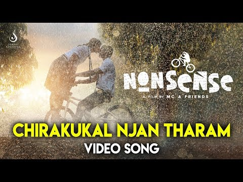 Nonsense - Chirakukal Njan Tharam (Video Song) | Rinosh George | MC Jithin | Johny Sagariga