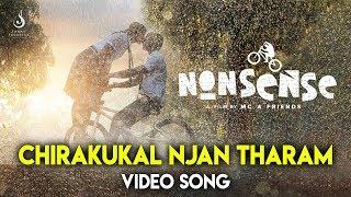 Nonsense  Chirakukal Njan Tharam (Video Song)  Rinosh George  MC Jithin  Johny Sagariga