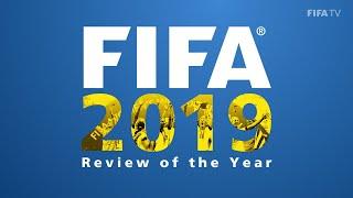 FIFA s Year in Football 2019