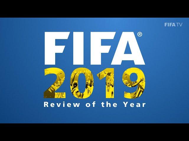 FIFA's Year in Football 2019