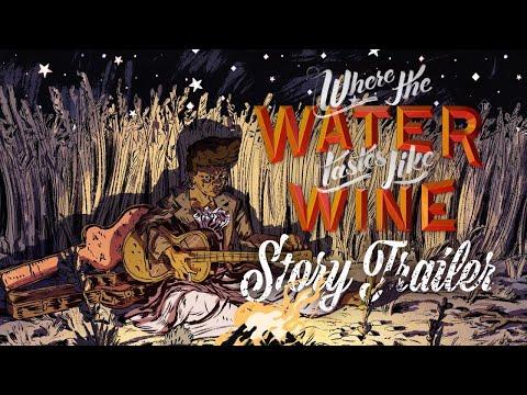 Where The Water Tastes Like Wine |