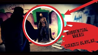 GUGGENTHAL VAKASI - Paranormal olaylar - Lost Place